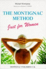 Montignac Method Just for Women - Michel Montignac