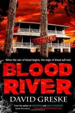 Blood River: Special Movie Edition - David Greske
