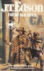 Young Ole Devil - J.T. Edson