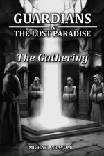 The Gathering (Guardians, #3) - Michael Abayomi