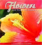 Flowers and Plants of Hawaii - Paul Wood