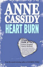 Heart Burn. Anne Cassidy - Anne Cassidy