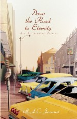 Down the Road to Eternity - Marion Farrant