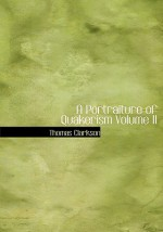 A Portraiture of Quakerism Volume II - Thomas Clarkson