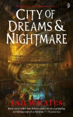 City of Dreams & Nightmare - Ian Whates