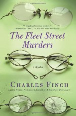 The Fleet Street Murders - Charles Finch