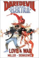 Daredevil/Elektra: Love and War - Frank Miller, Bill Sienkiewicz