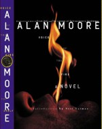 Voice of the Fire - Alan Moore, José Villarrubia, Neil Gaiman