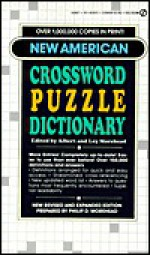 The New American Crossword Puzzle Dictionary: Revised Edition - Albert H. Morehead, Loy Morehead