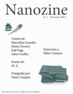 Nanozine n.º 1 - Leonor Ferrão, Adoa Coelho, M.A., Nuno Campos, Alexandra Rolo, Diana Tavares, Joel Puga, Marcelina Gama Leandro