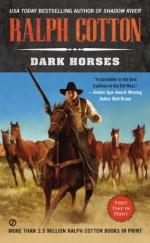 Dark Horses - Ralph Cotton