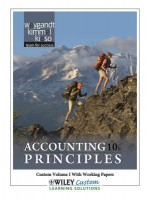 Accounting Principles, Custom Volume I with Working Papers: Prepared for Use in the Department of Accounting, Paradise Valley Community College; Phoenix, Arizona - Jerry J. Weygandt, Paul D. Kimmel, Donald E. Kieso