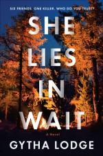 She Lies in Wait - Gytha Lodge
