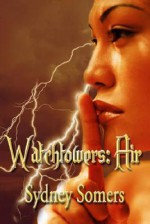 Watchtowers: Air. - Sydney Somers