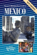 Illustrated Mexico 2nd Edition (1999) - Thomas Cook Publishing, Mona King