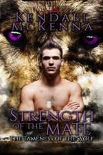 Strength of the Mate - Kendall McKenna