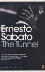 The Tunnel - Ernesto Sábato, Margaret Sayers Peden, Colm Tóibín