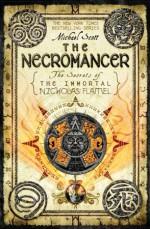 The Necromancer (The Secrets of the Immortal Nicholas Flamel) - Michael Scott, Paul Boehmer