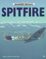 Spitfire - Steve Pace, Jeffrey L. Ethell