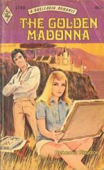 The golden Madonna - Rebecca Stratton