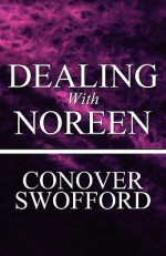 Dealing with Noreen - Conover Swofford