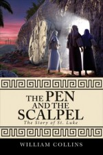 The Pen and the Scalpel - William Collins