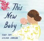 This New Baby - Teddy Jam, Virginia Johnson