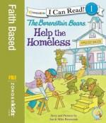 The Berenstain Bears Help the Homeless - Jan Berenstain, Mike Berenstain