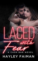 Laced with Fear: Notorious Devils - Hayley Faiman