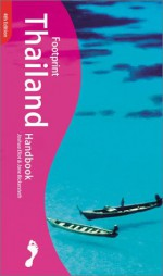 Footprint Thailand Handbook - Joshua Eliot