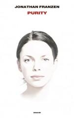 Purity - Jonathan Franzen, Silvia Pareschi