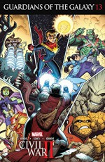 Guardians of the Galaxy (2015-) #13 - Valerio Schiti, Arthur G. Adams, Brian Michael Bendis