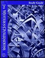 Western Civilizations: Study Guide to Accompany Volume 2, 13th Edition - Robert E. Lerner, Standish Meacham, Edward McNall Burns
