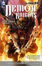 Demon Knights, Vol. 1: Seven Against the Dark - Paul Cornell, Diogenes Neves