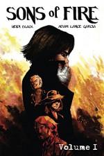Sons of Fire: Volume 1 - Adam Lance Garcia, Heidi Black