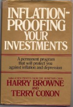 Inflation-Proofing Your Investments: A Permanent Program That Will Protect You Against Inflation and Depression - Harry Browne, Terry Coxon