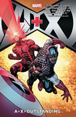 A+X Vol. 3: = Outstanding - Max Bemis, Brian Michael Bendis, Howard Chaykin, Gerry Duggan, Jeff Loveness, Jai Nitz, Sean Ryan, Howard Chaykin, Paco Diaz, David Lafuente, Goran Parlov, Greg Smallwood, David Yardin