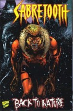 Sabretooth Vol 2 #1: Back to Nature - Homicidal Tendencies - Jorge González