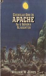 Sonora Slaughter (Apache) - William M. James