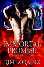Immortal Promise - Kim Loraine, Midnight Coven