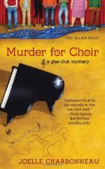 Murder for Choir - Joelle Charbonneau