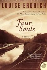 Four Souls - Louise Erdrich