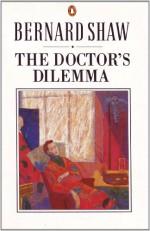 The Doctor's Dilemma (Bernard Shaw Library) - Dan Laurence, George Bernard Shaw