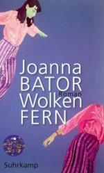 Wolkenfern (German Edition) - Joanna Bator, Esther Kinsky