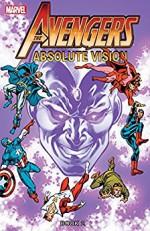 Avengers: Absolute Vision - Book Two (Avengers (1963-1996)) - Brian Garvey, Jimmy Akin, Roger Stern, Steve Ditko, Carmine Infantino, Prentice Hall Publishing, Al Milgrom