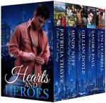 Hearts and Heroes (Boxed Set) - Patricia Thayer, Mindy Neff, Gillian Doyle, Sandra Paul, Lyn O'Farrell