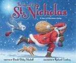 The Legend of St. Nicholas: A Story of Christmas Giving - Dandi Daley Mackall, Richard Cowdrey