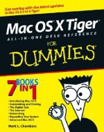 Mac OS X Tiger All-In-One Desk Reference for Dummies - Mark L. Chambers