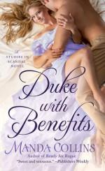 Duke with Benefits (Studies in Scandal) - Manda Collins