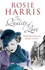 The Quality of Love - Rosie Harris